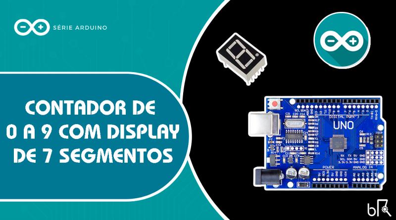 Display 7 segmentos no Arduino