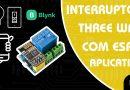 Como Montar e Programar Interruptor Three Way com ESP8266-01, Módulo Relé WI-FI e aplicativo Blynk