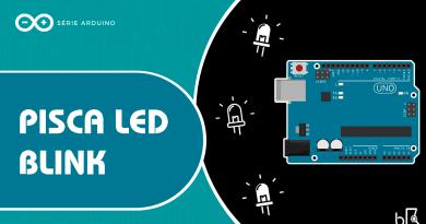 Pisca Led com Arduino - Blink