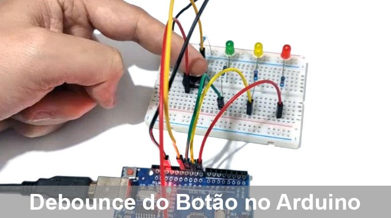 Entenda o efeito Bounce e como fazer Debounce no Arduino ao apertar um Botão